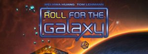 Nights Around a Table Roll for the Galaxy by Wei-hwa Huang and Tom Lehmann cropped game box with blue and yellow logo in front of a large orange planet or sun, with mystical-looking dice floating around