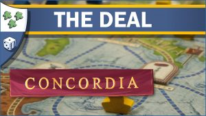 Nights Around a Table Concordia board game The Deal video thumbnail