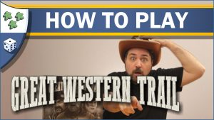 Nights Around a Table How to Play Great Western Trail board game video thumbnail