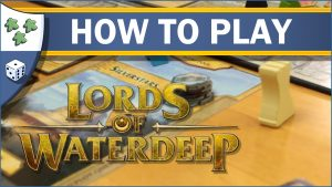 Nights Around a Table How to Play Lords of Waterdeep board game video thumbnail