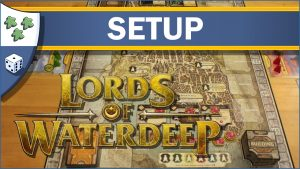 Nights Around a Table How to Set Up Lords of Waterdeep board game video thumbnail