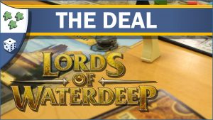 Nights Around a Table Lords of Waterdeep board game The Deal video thumbnail