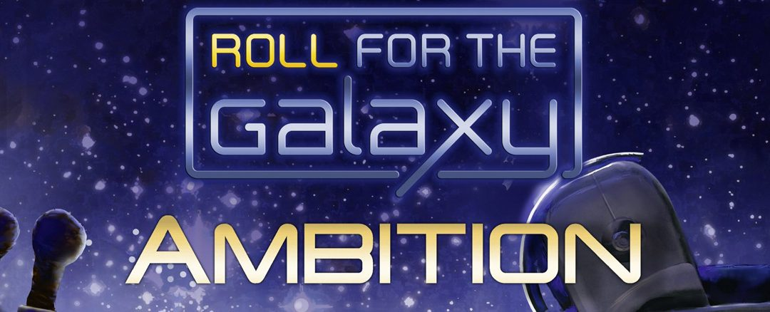 How to Play Roll for the Galaxy: Ambition