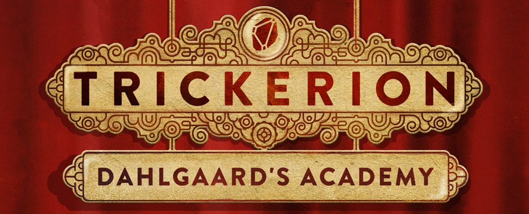Trickerion: Dahlgaard's Academy and Collector's Edition Unboxing (with Dawn of Technology)
