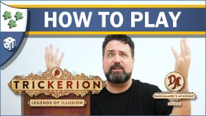 Nights Around a Table How to Play Trickerion Dahlgaard's Academy YouTube video thumbnail Ryan Henson Creighton