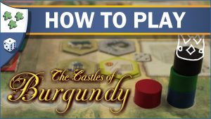 Nights Around a Table How to Play the Castles of Burgundy board game video thumbnail