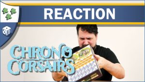 Nights Around a Table Chrono Corsairs board game unboxing reaction video thumbnail