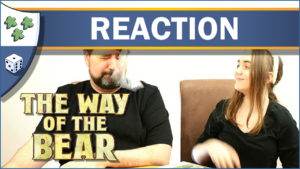 Nights Around a Table - The Way of the Bear board game unboxing reaction video thumbnail