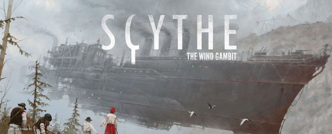 Scythe: The Wind Gambit Unboxing Reaction