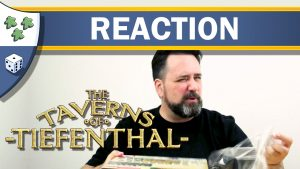Nights Around a Table - The Taverns of Tiefenthal board game video unboxing reaction thumbnail