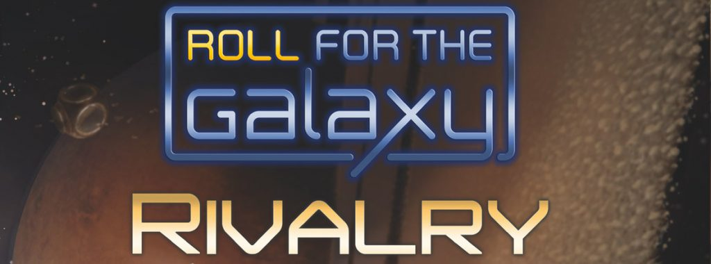 Nights Around a Table - Roll for the Galaxy: Rivalry