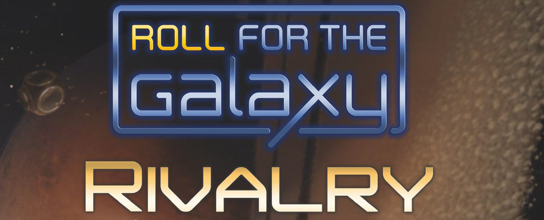 How to Play Roll for the Galaxy: Rivalry