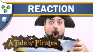 Nights Around a Table - A Tale of Pirates board game unboxing reaction video thumbnail