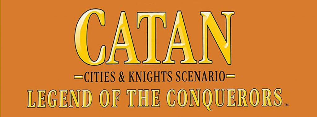 Nights Around a Table - Catan: Cities & Knights - Legend of the Conquerors board game title image cropped