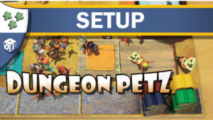 Nights Around a Table - Dungeon Petz board game setup guide video thumnbail