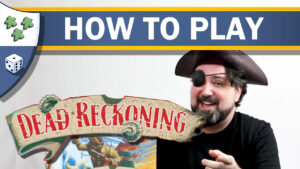 Nights Around a Table - How to play Dead Reckoning pirate board game video thumbnail