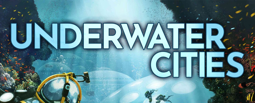 Underwater Cities Reboxing w/ Laserox