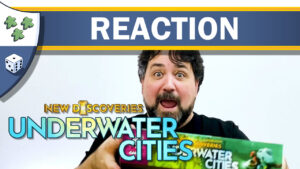 Nights Around a Table - Underwater Cities: New Discoveries board game unboxing reaction