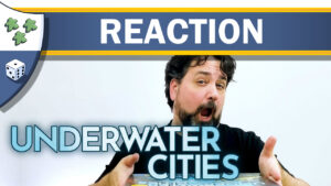 Nights Around a Table - Underwater Cities board game unboxing reaction video thumbnail