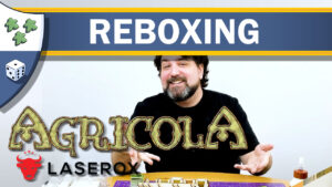 Nights Around a Table - Agricola reboxing with Laserox Farmers' Organizers laser cut insert