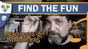Nights Around a Table - Merchants & Marauders Find the Fun board game thumbnail