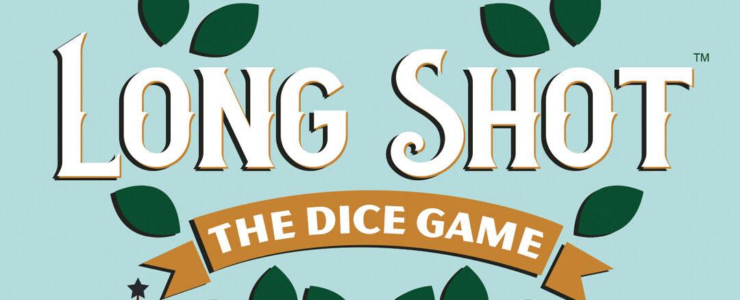 Long Shot: The Dice Game Live Playthru