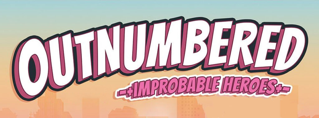 Nights Around a Table - Outnumbered Improbable Heroes board game title cropped