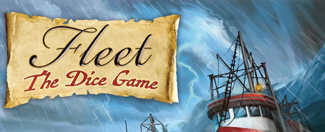Fleet: the Dice Game playthru